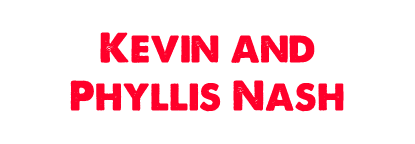Kevin and Phyllis Nash